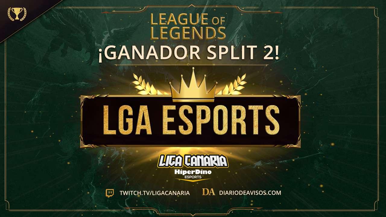 LGA Esports, gana la split 2 de League of Legends
